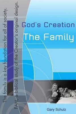 God's Creation, the Family