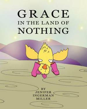 Grace in the Land of Nothing