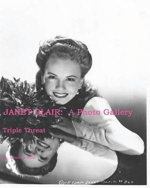 Janet Blair: A Photo Gallery: Triple Threat