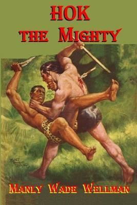 Hok the Mighty