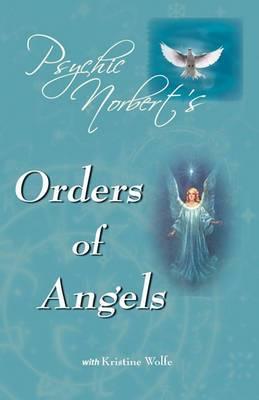 Psychic Norbert's Orders of Angels