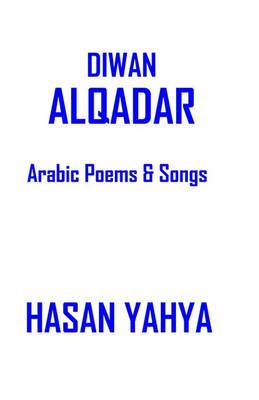 Diwan Alqadar: Arabic Poems & Songs