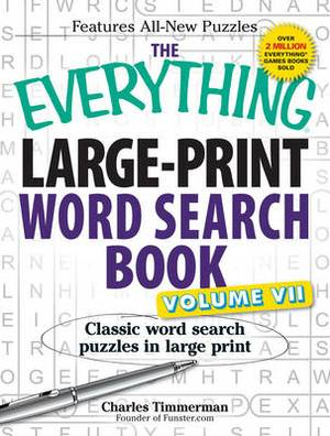 The Everything Large-Print Word Search Book: Classic Word Search Puzzles in Large Print: Volume VII