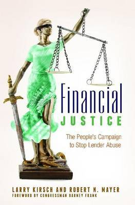 Financial Justice: The People's Campaign to Stop Lender Abuse