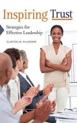 Inspiring Trust: Strategies for Effective Leadership