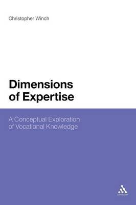 Dimensions of Expertise: A Conceptual Exploration of Vocational Knowledge