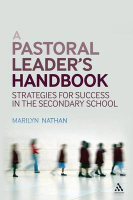 A Pastoral Leader's Handbook: Strategies for Success in the Secondary School