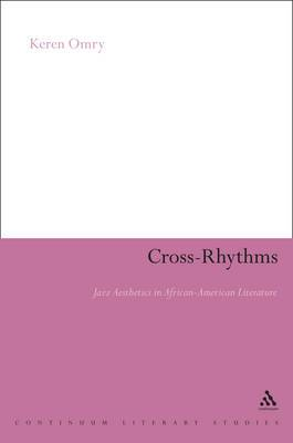 Cross-rhythms: Jazz Aesthetics in African-American Literature