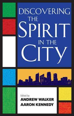 Discovering the Spirit in the City