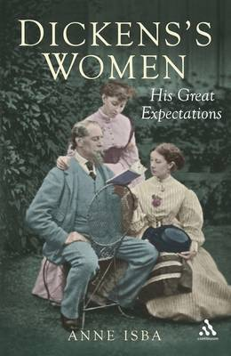 Dickens and Women: 'My Father Did Not Understand Women' Katey Dickens