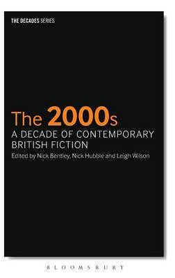 The 2000s: A Decade of Contemporary British Fiction