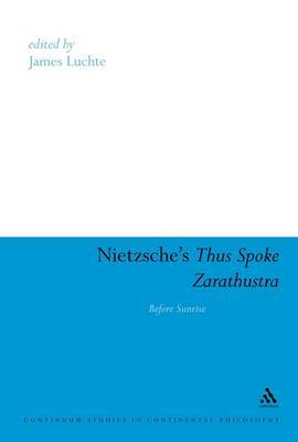 Nietzsche's Thus Spoke Zarathustra: Before Sunrise