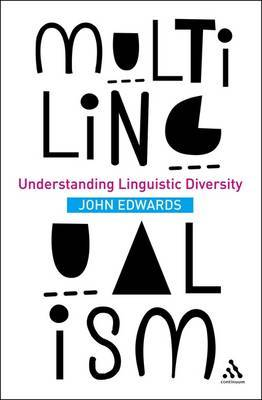 Multilingualism: Understanding Linguistic Diversity