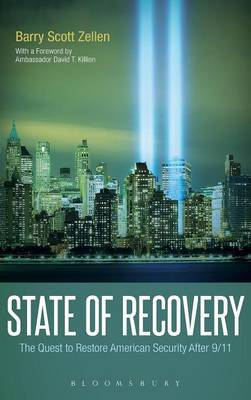 State of Recovery: The Quest to Restore American Security After 9/11