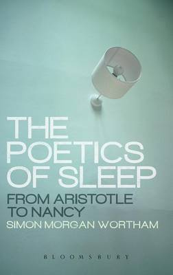 The Poetics of Sleep: From Aristotle to Nancy