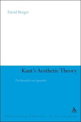 Kant's Aesthetic Theory: The Beautiful and Agreeable