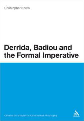Derrida, Badiou and the Formal Imperative