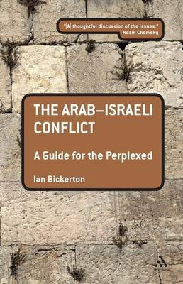 The Arab-Israeli Conflict: A Guide for the Perplexed