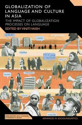 Globalization of Language and Culture in Asia: The Impact of Globalization Processes on Language