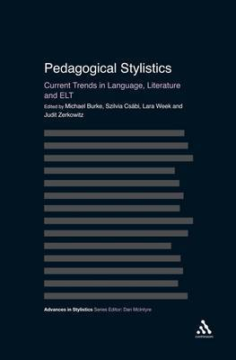 Pedagogical Stylistics: Current Trends in Language, Literature and ELT