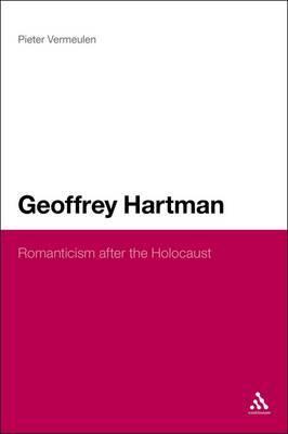 Geoffrey Hartman: Romanticism After the Holocaust