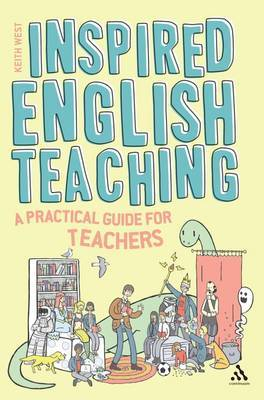 Inspired English Teaching: A Practical Guide for Trainee and Practicing Teachers