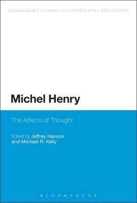 Michel Henry: The Affects of Thought
