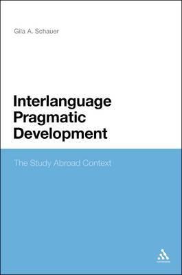 Interlanguage Pragmatic Development: The Study Abroad Context