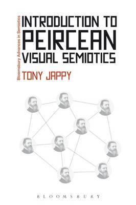 Introduction to Peircean Visual Semiotics: A Visual Rhetoric