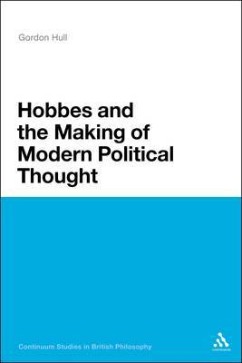 Hobbes and the Making of Modern Political Thought