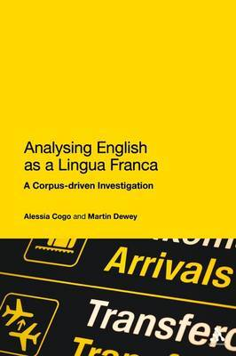 Analyzing English as a Lingua Franca: A Corpus-driven Investigation