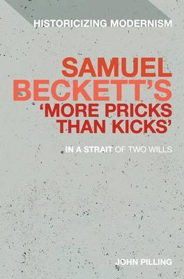 Beckett's 'more Pricks Than Kicks': In a Strait of Two Wills