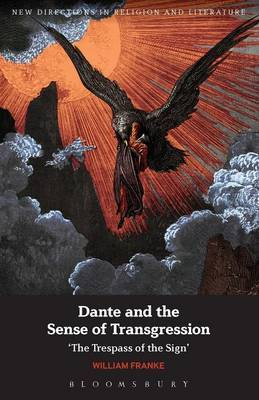 Dante and the Sense of Transgression: The Trespass of the Sign