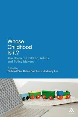 Whose Childhood is it?: The Roles of Children, Adults, and Policy Makers