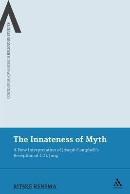 The Innateness of Myth: A New Interpretation of Joseph Campbell's Reception of C.G. Jung