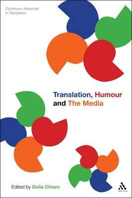 Translation, Humour and the Media: Translation and Humour