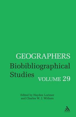 Geographers: Biobibliographical Studies: v. 29