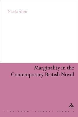 Marginality in the Contemporary British Novel