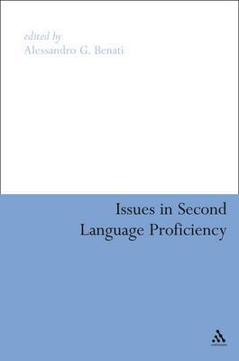 Issues in Second Language Proficiency