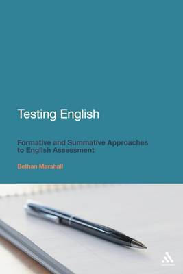 Testing English: Formative and Summative Approaches to English Assessment