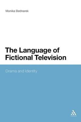The Language of Fictional Television: Drama and Identity