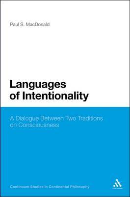 Languages of Intentionality: A Dialogue Between Two Traditions on Consciousness