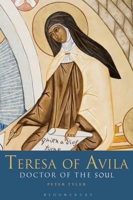 Teresa of Avila: Doctor of the Soul