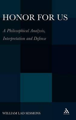 Honor for Us: A Philosophical Analysis, Interpretation and Defense