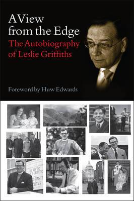A View from the Edge: The Autobiography of Leslie Griffiths