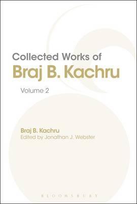 Collected Works of Braj B. Kachru: Volume 2
