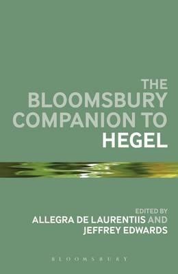 The Bloomsbury Companion to Hegel