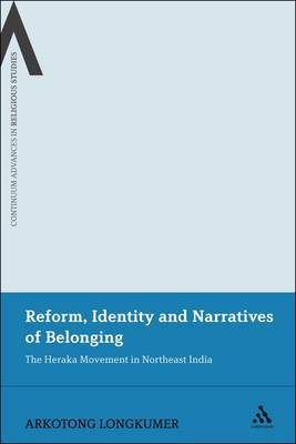 Reform, Identity and Narratives of Belonging: The Heraka Movement in Northeast India