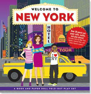 Welcome to New York: A Book and Paper Doll Fold-Out Play Set