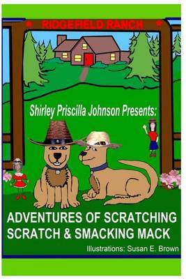 Adventures of Scratching Scratch & Smacking Mack